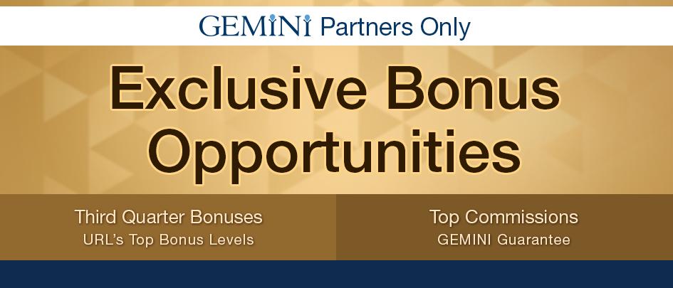 Exclusive Bonus Opportunities. Third quarter bonuses and top commissions.
