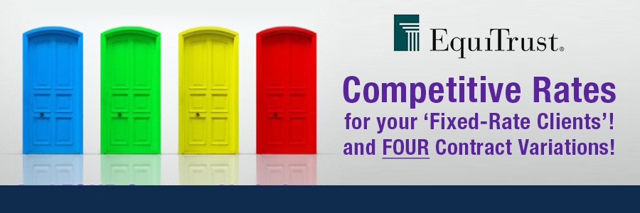 Competitive rates for your fixed rate clients! and FOUR contract variations!