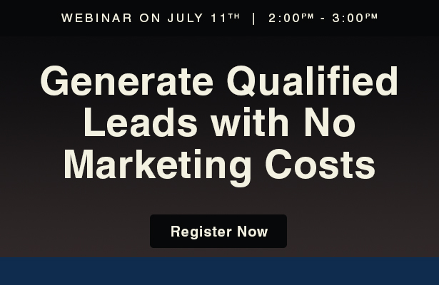 Generate Qualified Leads with No Marketing Costs webinar.