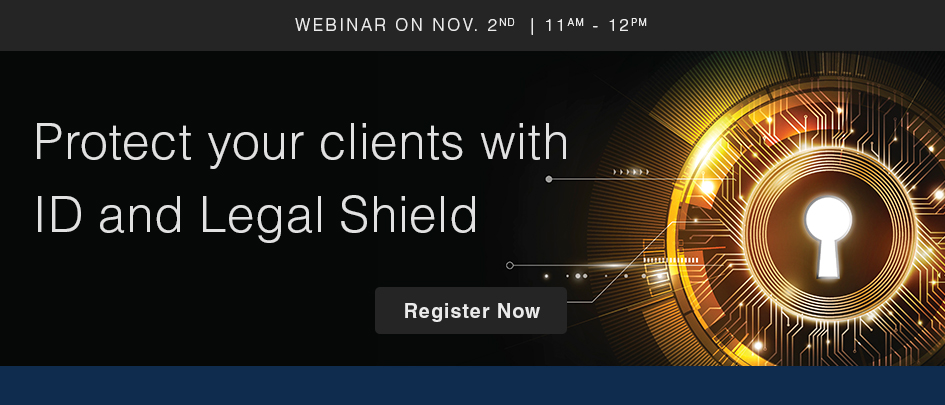 Protect your clients with ID and Legal Shield.